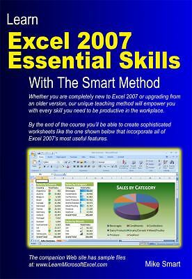 Learn Excel 2007 Essential Skills with The Smart Method: Courseware tutorial fo