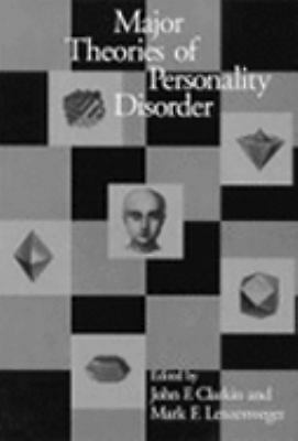Major Theories of Personality Disorder: by