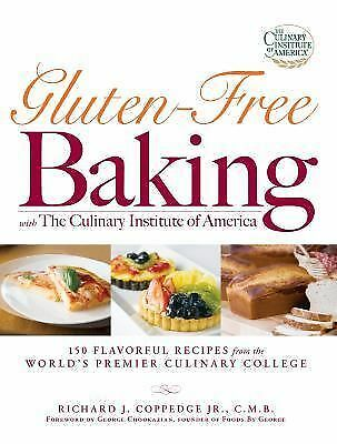 Gluten-Free Baking with The Culinary Institute of America: 150 Flavorful Recipes