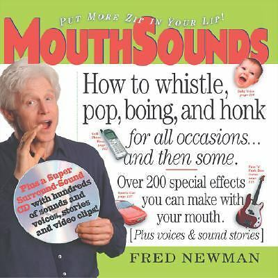 MouthSounds: How to Whistle, Pop, Boing, and Honk... for all occasions and then