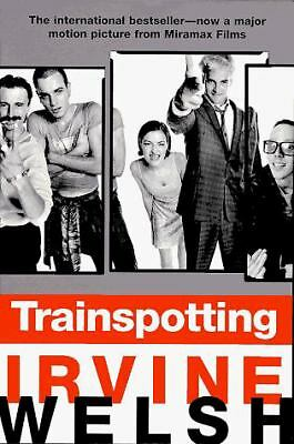 Trainspotting by Welsh, Irvine