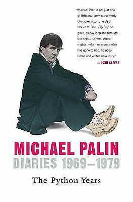 Diaries 1969-1979: The Python Years by Palin, Michael