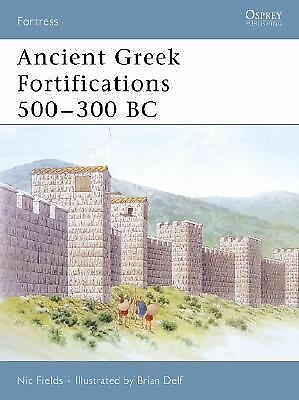Ancient Greek Fortifications 500-300 BC (Fortress) by Fields, Nic