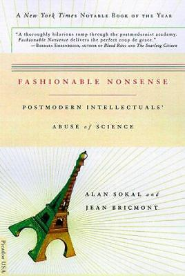 Fashionable Nonsense: Postmodern Intellectuals' Abuse of Science by Sokal, Alan