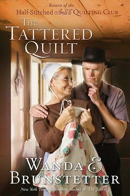 The Tattered Quilt: The Return of the Half-Stitched Amish Quilting Club, Brunste