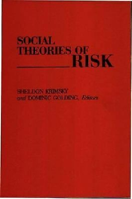 Social Theories of Risk by