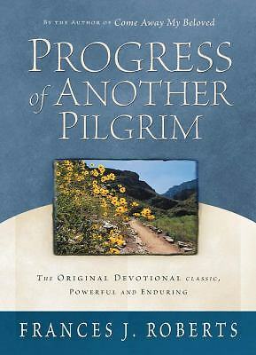 Progress of Another Pilgrim: The Original Devotional Classic, Powerful and Endur