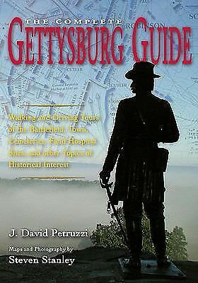 The Complete Gettysburg Guide: Walking and Driving Tours of the Battlefield, To
