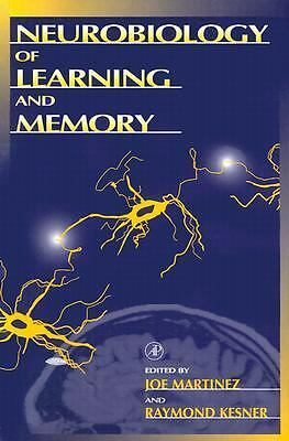 Neurobiology of Learning and Memory by