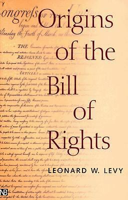 Origins of the Bill of Rights (Yale Contemporary Law Series), Levy, Leonard W.,