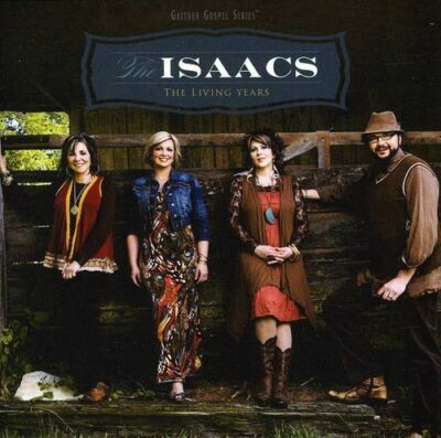 The Living Years, The Isaacs, New