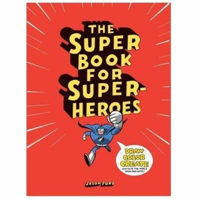 The Super Book for Super Heroes by