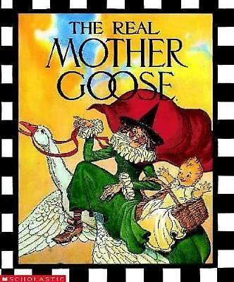 The Real Mother Goose, Blanche Fisher Wright, Good Book