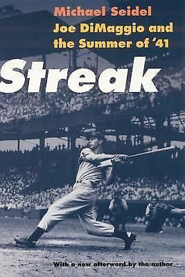 Streak: Joe DiMaggio and the Summer of '41 by Seidel, Michael
