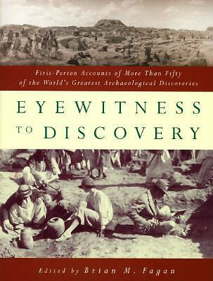 Eyewitness to Discovery: First-Person Accounts of More Than Fifty of the World'