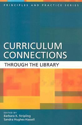 Curriculum Connections through the Library (Principles and Practice Series), , G