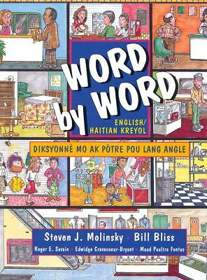 Word by Word Picture Dictionary (English/Haitian Kreyol Edition) by Steven J. M