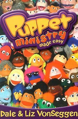 Puppet Ministry Made Easy, Vonseggen, Liz, Vonseggen, Dale, Good Book