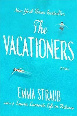 The Vacationers: A Novel by Straub, Emma