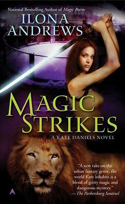 Magic Strikes (Kate Daniels) by Ilona Andrews