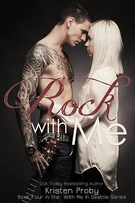 Rock With Me (With Me In Seattle) by Proby, Kristen