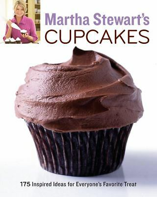 Martha Stewart's Cupcakes: 175 Inspired Ideas for Everyone's Favorite Treat by