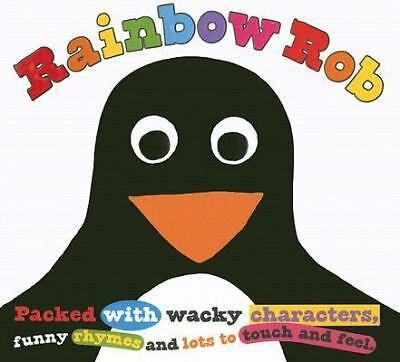 Rainbow Rob (Touch and Feel Picture Books), Priddy, Roger, Acceptable Book