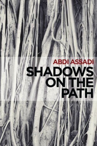 Shadows on the Path by Abdi Assadi
