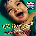 I'll Be There Bk. 4 by Charles R., Jr. Smith (2001, Board Book)