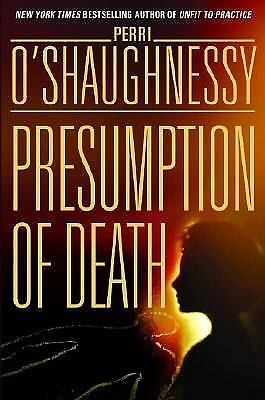 Presumption of Death by Perri O'Shaughnessy (2003, Hardcover)