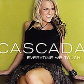 Everytime We Touch by Cascada