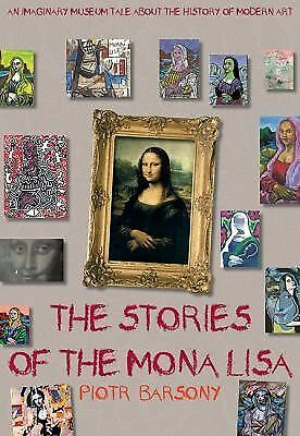 The Stories of the Mona Lisa: An Imaginary Museum Tale about the History of Mode