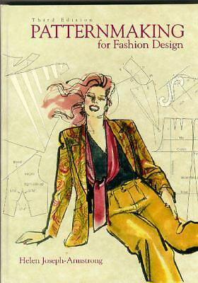Patternmaking for Fashion Design (3rd Edition) by Armstrong, Helen Joseph