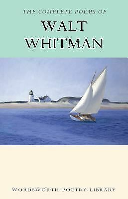 Complete Poems of Whitman (Wordsworth Poetry) (Wordsworth Collection), Walt Whit