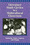 Literature Study Circles in a Multicultural Classroom, Katharine Davies Samway,