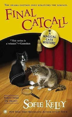 Final Catcall: A Magical Cats Mystery by Kelly, Sofie