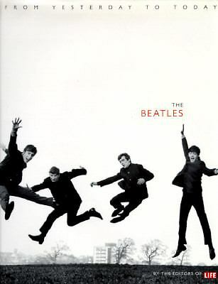 The Beatles: From Yesterday to Today by Charles Hirshberg