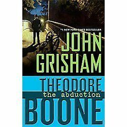 Theodore Boone: The Abduction - by John Grisham (2012, Paperback)