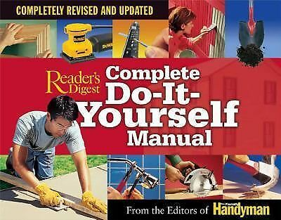 Complete Do-It-Yourself Manual: Completely Revised and Updated by Editors Of Th