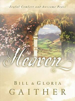 Heaven, Gaither, Gloria, Gaither, Bill, Good Book