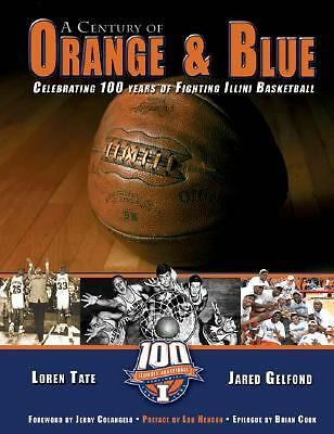 A Century of Orange and Blue: Celebrating 100 Years of Fighting Illini Basketbal