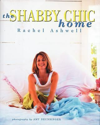 The Shabby Chic Home, Rachel Ashwell, Good Book