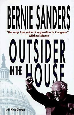 Outsider in the House by Sanders, Bernie