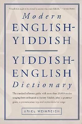Modern English-Yiddish / Yiddish-English Dictionary (English and Yiddish Editio