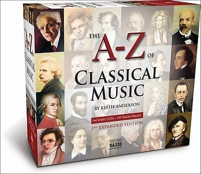 A-Z of Classical Music: The Great Composers and Their Greatest Works, Anderson,