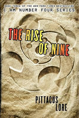 The Rise of Nine (Lorien Legacies) by Lore, Pittacus