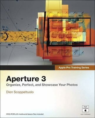 Apple Pro Training Series: Aperture 3 by Scoppettuolo, Dion