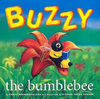Buzzy the Bumblebee - (Softcover), Denise Brennan-Nelson, Good Book