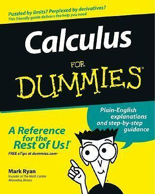 Calculus For Dummies by Ryan, Mark