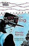 The Spy with the Silver Lining 89 by Wendy Rosnau (2006, Paperback)